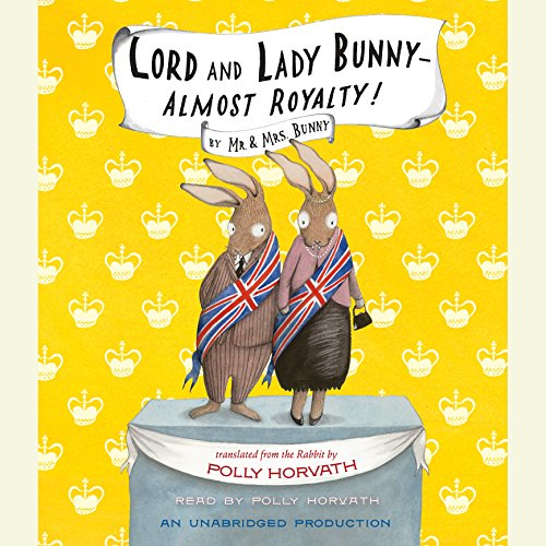 Lord and Lady Bunny - Almost Royalty! Titelbild