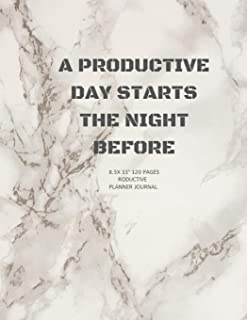 """A Productive Day Starts the Night Before: Academic Weekly Calendar and Organizer 8.5X11"""" Notebook for girl, boy, Adults to..."""