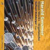 ハラルド・ゲンツマー : オルガン作品集 (Harald Genzmer : Organ Works | Orgelwerke / Gerhard Weinberger (Organ)) [輸入盤]