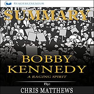 Summary: Bobby Kennedy: A Raging Spirit audiobook cover art