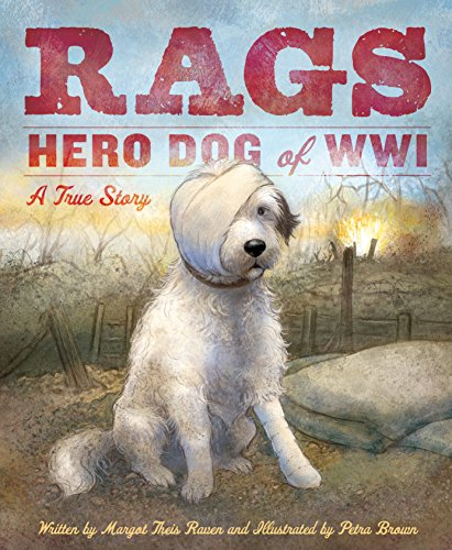 Rags: Hero Dog of WWI: A True Story (English Edition)