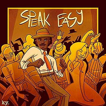 Speak Easy (feat. Hue & Briana Chrissy)