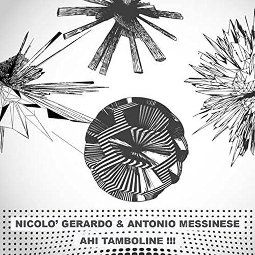 Nicolò Gerardo, Antonio Messinese