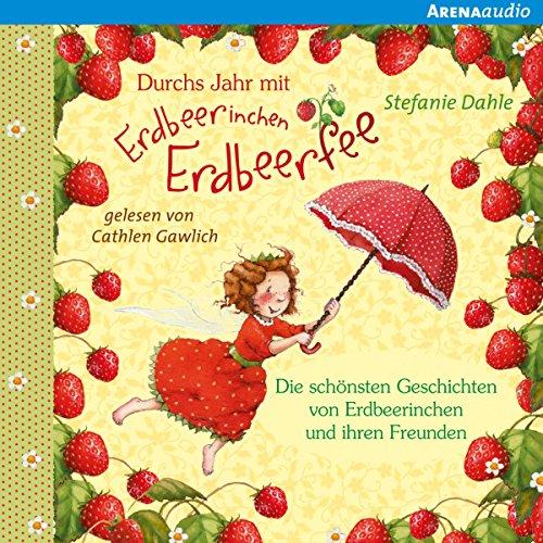 Couverture de Durchs Jahr mit Erdbeerinchen Erdbeerfee