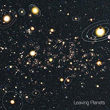 Leaving Planets