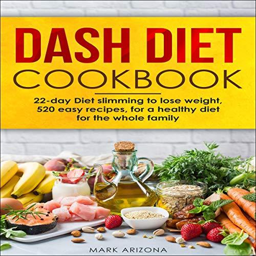 Couverture de Dash Diet Cookbook