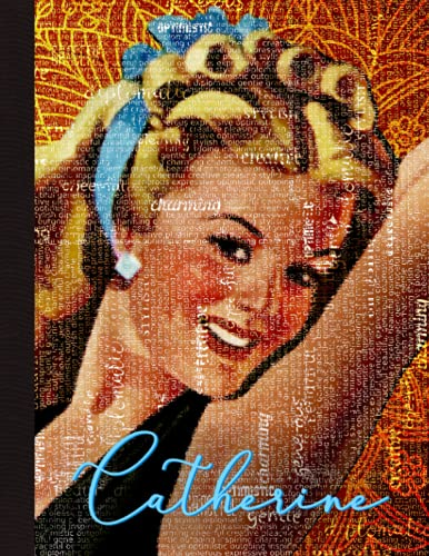 Catherine Notebook: Personalized Vintage Retro Pin-up Style Wide Rule Lined Composition Notebook with Positive Attribute Subliminal Affirmation Word ... Positive Attribute Word Cloud Design)