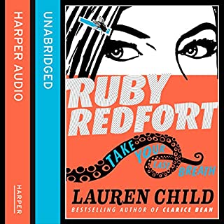 Take Your Last Breath     Ruby Redfort, Book 2              By:                                                                                                                                 Lauren Child                               Narrated by:                                                                                                                                 Rachael Stirling                      Length: 7 hrs and 48 mins     33 ratings     Overall 4.5