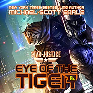 Eye of the Tiger     A Paranormal Space Opera Adventure (Star Justice, Book 1)              By:                                                                                                                                 Michael-Scott Earle                               Narrated by:                                                                                                                                 Luke Daniels                      Length: 5 hrs and 44 mins     509 ratings     Overall 4.7