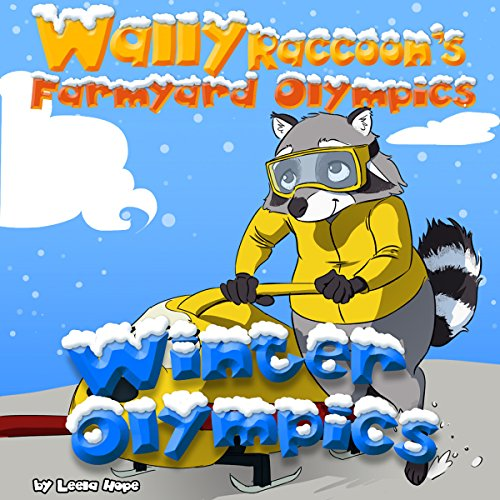 Wally Raccoon's Farmyard Olympics audiobook cover art