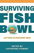 Surviving the Fishbowl: Letters to Pastors' Kids