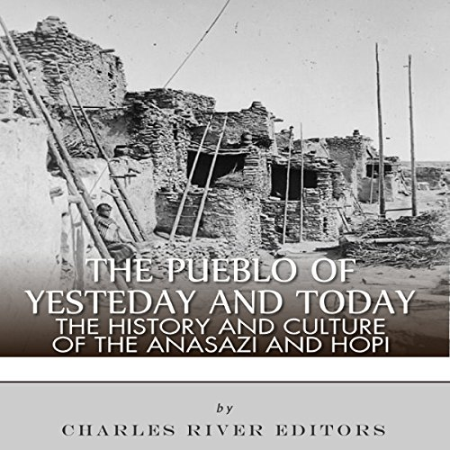 The Pueblo of Yesterday and Today audiobook cover art