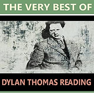 The Very Best of Dylan Thomas Reading audiobook cover art