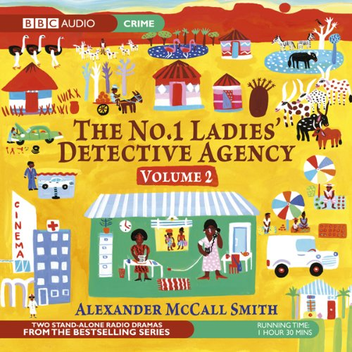 The No. 1 Ladies' Detective Agency 2: The Maid & Tears of the Giraffe (Dramatised) cover art