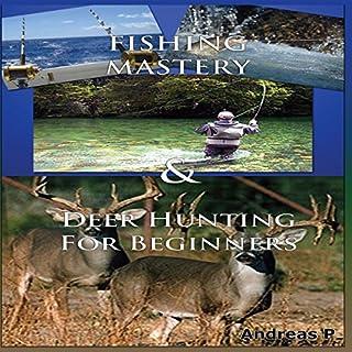 Fishing Box Set #1: Fishing Mastery + Deer Hunting for Beginners audiobook cover art