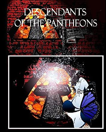 Descendents of the Pantheons