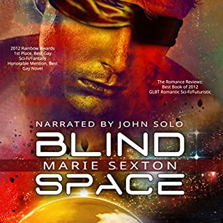 Blind Space                   By:                                                                                                                                 Marie Sexton                               Narrated by:                                                                                                                                 John Solo                      Length: 4 hrs and 15 mins     61 ratings     Overall 4.1