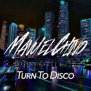 Turn to Disco
