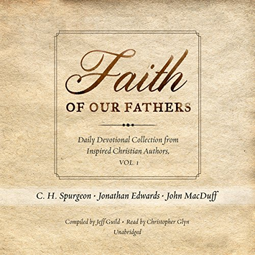 Faith of Our Fathers audiobook cover art