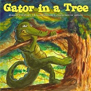 Gator in a Tree by Jordan Courtney (2013-10-31)