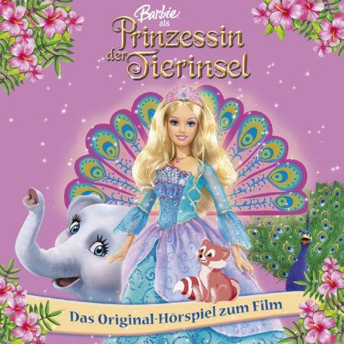 Barbie als Prinzessin der Tierinsel (Das Original-Hörspiel zum Film) Titelbild