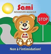 Sami Nounours Magique: Non À l'Intimidation! (Édition En Couleurs) (French Edition)