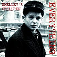 Everything by Shelley's Children