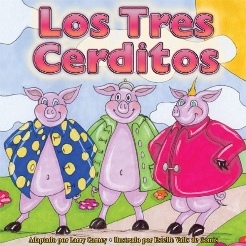 Los Tres Cerditos [The Three Little Pigs] audiobook cover art
