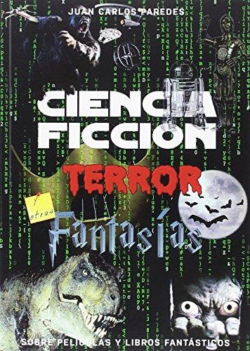 Ciencia Ficción, Terror y Fantasía sobre películas y...