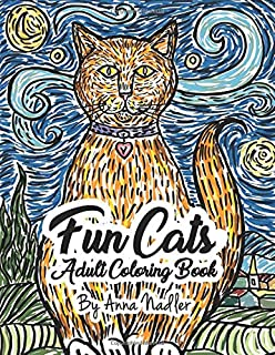 Fun Cats Adult Coloring Book: 24 unique and fun cat illustrations for you to color!