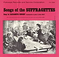 Songs of the Suffragettes