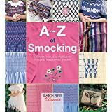 A–Z of Smocking: A Complete Manual for the Beginner Through to the Advanced Smocker (A–Z of Needlecraft) (English Edition)