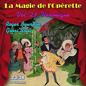 Véronique - La Magie de l'Opérette en 38 volumes - Vol. 23/38