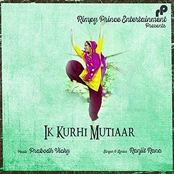 Ik Kurhi Mutiaar