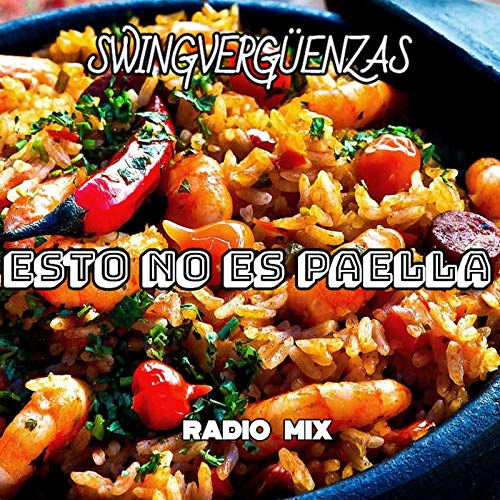 Esto No Es Paella (Radio Mix) [Explicit]