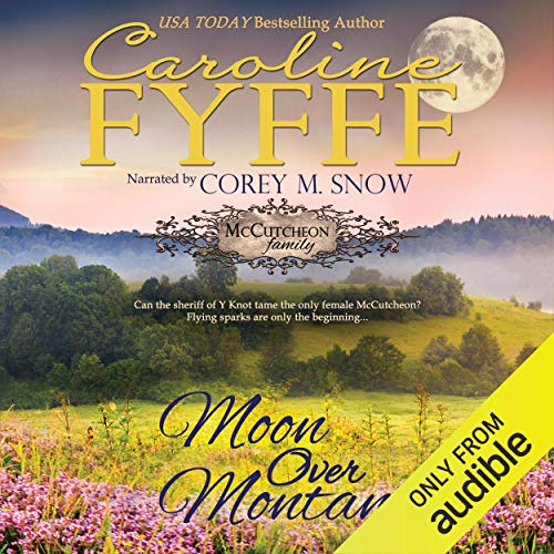 Moon Over Montana: McCutcheon Family Series, Book 5 cover art