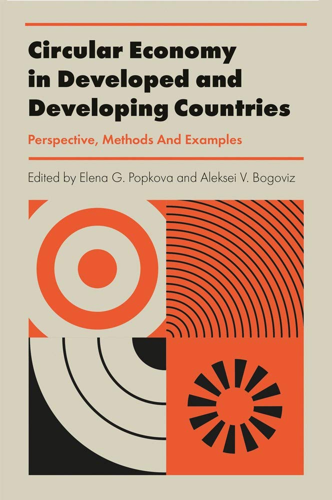 Circular Economy in Developed and Developing Countries: Perspective, Methods And Examples