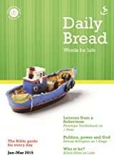 Daily Bread Jan-Mar 2015: Words for Life