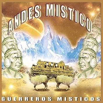 Andes Mistico - Guererros Misticos