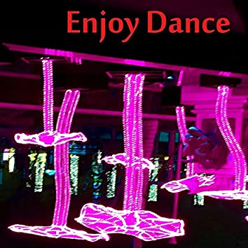 Enjoy Dance