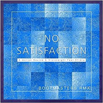 No Satisfaction (Bootmasters Remix)