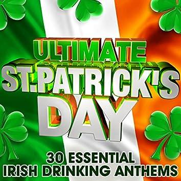 Ultimate St Patricks Day - 30 Essential Irish Drinking Anthems