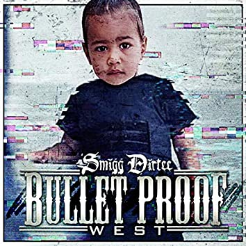 Bullet Proof West