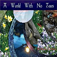 World With No Tears