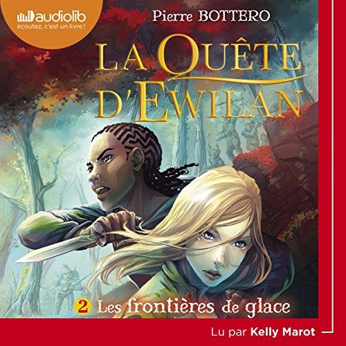 Les frontières de glace audiobook cover art