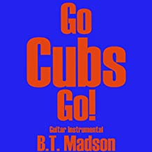 Go Cubs Go! (Guitar Instrumental)