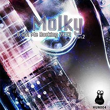 U Got Me Rocking 2K12 (Part. 2)