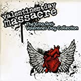 Valentine's Day Massacre: The Emo Anti-Valentine's Day Collection