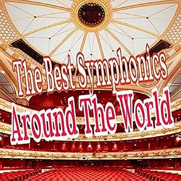 The Best Symphonics Around The World
