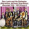 Sam Lanin and His Orchestra (Red Nichols, Miff Mole, Rube Bloom) [Recorded 1926 - 1927] [Encore 2]